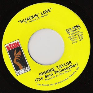 Johnnie Taylor - Hijackin' Love / Love In The Streets (Ain't As Good As The Love At Home)