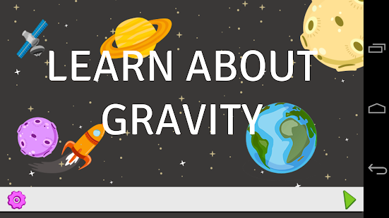Learn About Gravity PRO - screenshot