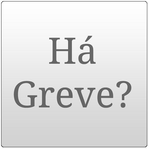 Há Greve?