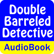 A Double Barreled Detective