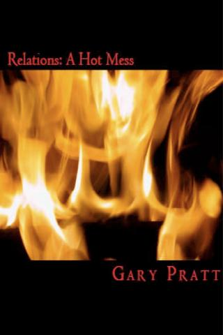 Relations: A Hot Mess