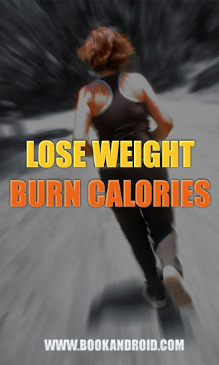 Lose Weight Burn Calories