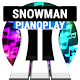 """Build A Snowman"" PianoPlay"
