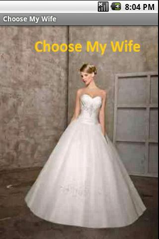 Choose My Wife