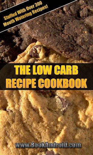 Low Carb Recipe Cookbook