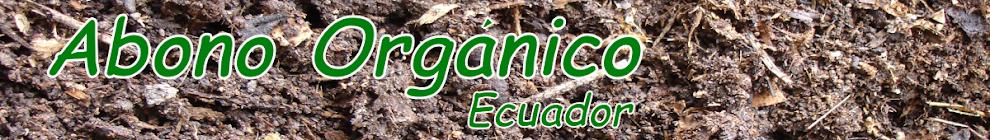 Abono Orgánico Ecuador