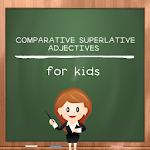 Comparative Superlative Adject