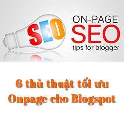 6 thủ thuật cơ bản tối ưu SEO Onpage cho Blogspot