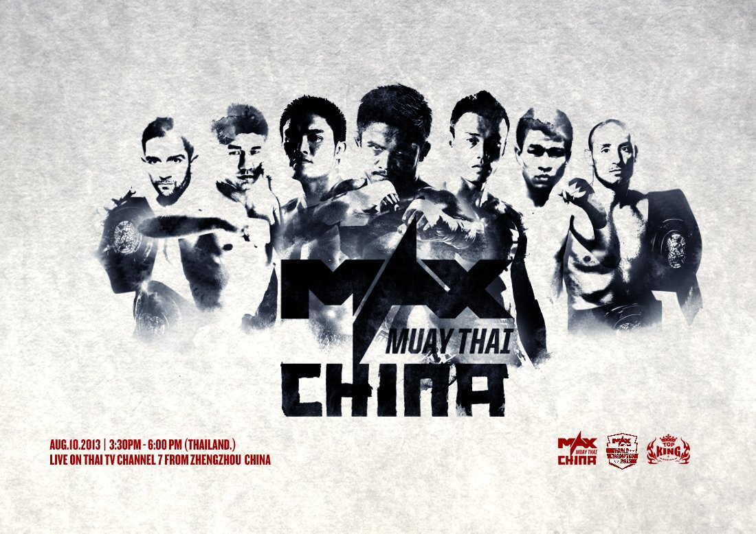 Max Muay Thai World Championship August 10th, 2013, China