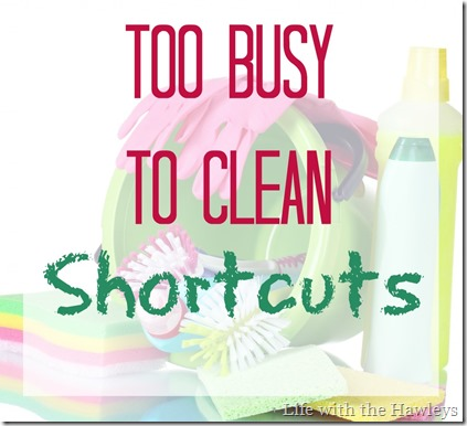 Too Busy To Clean Shortcuts-2
