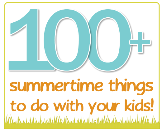 100-things-to-do-with-kids-in-summer