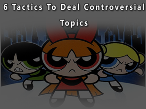 how to write controversial topics?