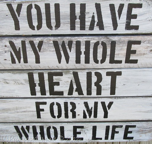 you-have-my-whole-heart-sign