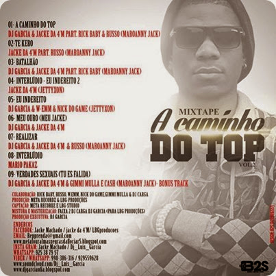Mixtape A Caminho do Top Vol2 by Dj Garcia Lado B (2014)
