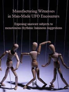 Manufacturing Witnesses in Man-Made UFO Encounters Cover