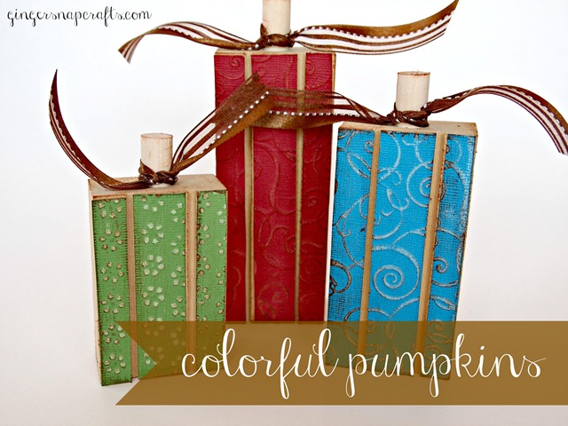 colorful pumpkin tutorial from Ginger Snap Crafts