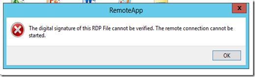 RDS Error: RemoteApp - The digital signature of this RDP