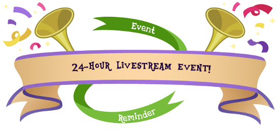 Event 24-hour livestream event! reminder