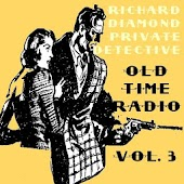 Richard Diamond OTR Volume #3