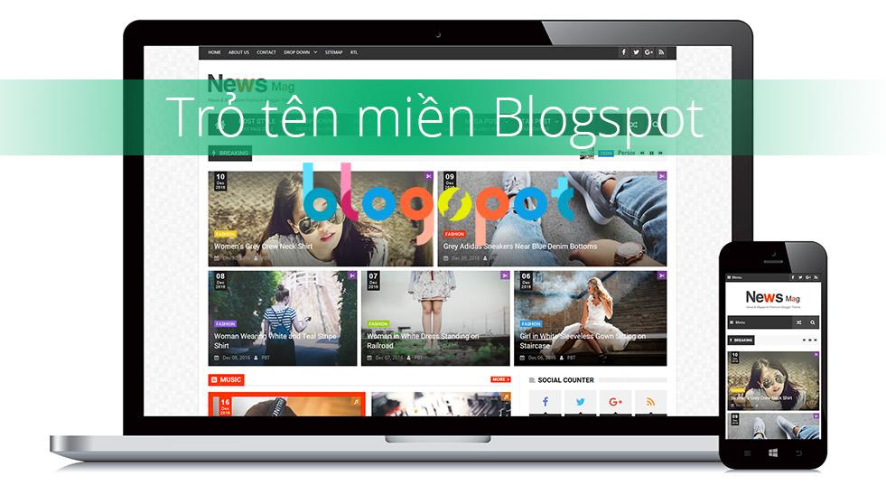 Hướng dẫn cách trỏ tên miền về Blogspot