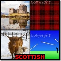 SCOTTISH- 4 Pics 1 Word Answers 3 Letters