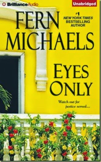 Eyes Only by Fern Michaels - Thoughts in Progress