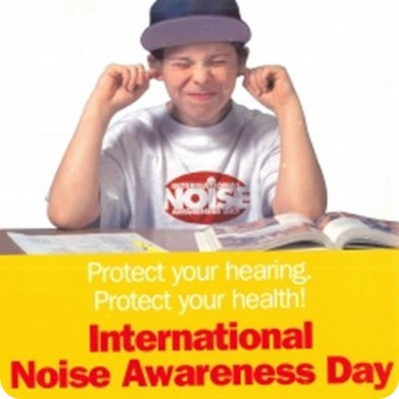 International Day of Awareness on the Problem of Noise
