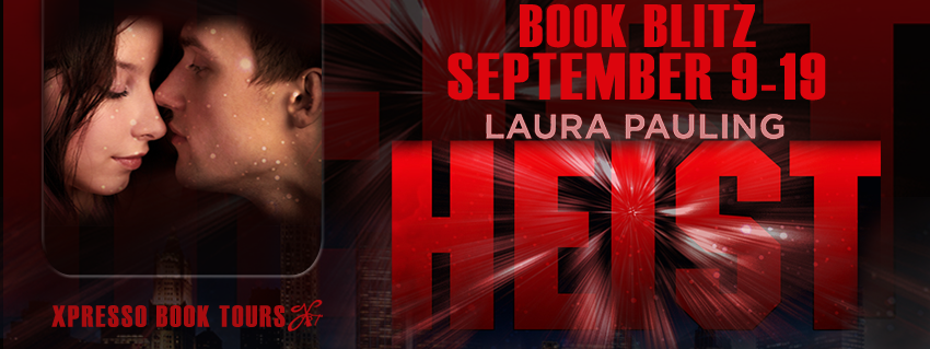 {Guest Post+Giveaway} Heist by Laura Pauling