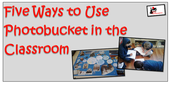 5 Ways to use photobucket in the classroom - how to share class photos with parents and class, share anchor charts, document field trips and build an online portfolio - ideas from Raki's Rad Resources.