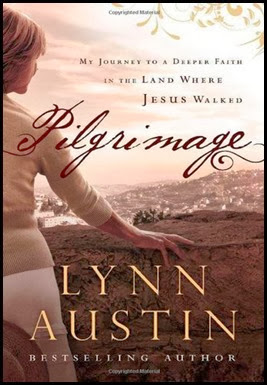Pilgrimage by Lynn Austin
