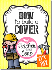 How to make a TpT cover from Teacher to the Core