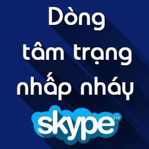 Hướng dẫn tạo status tâm trạng nhấp nháy trong Skype