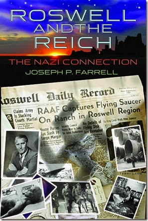Roswell and The Reich The Nazi Connection By Joseph P. Farrell (Med)