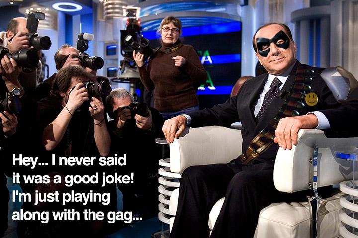 Berlusconi is The Comedian