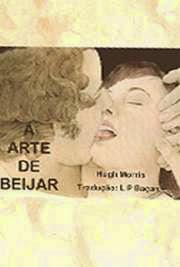 A Arte de Beijar, por Hugh Morris