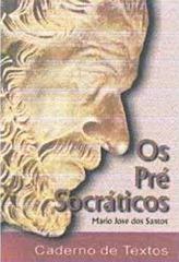 pre-socraticos, os