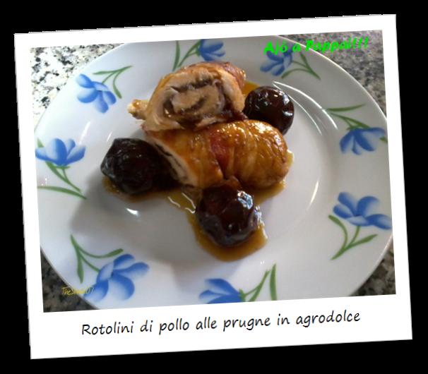 Fotografia del piatto rotolini di pollo alle prugne in agrodolce