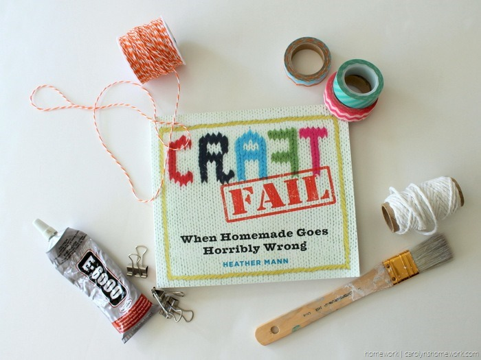 Craft Fail Book Review via homework - carolynshomework (2)