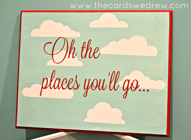 a-oh-the-places-youll-go-sign