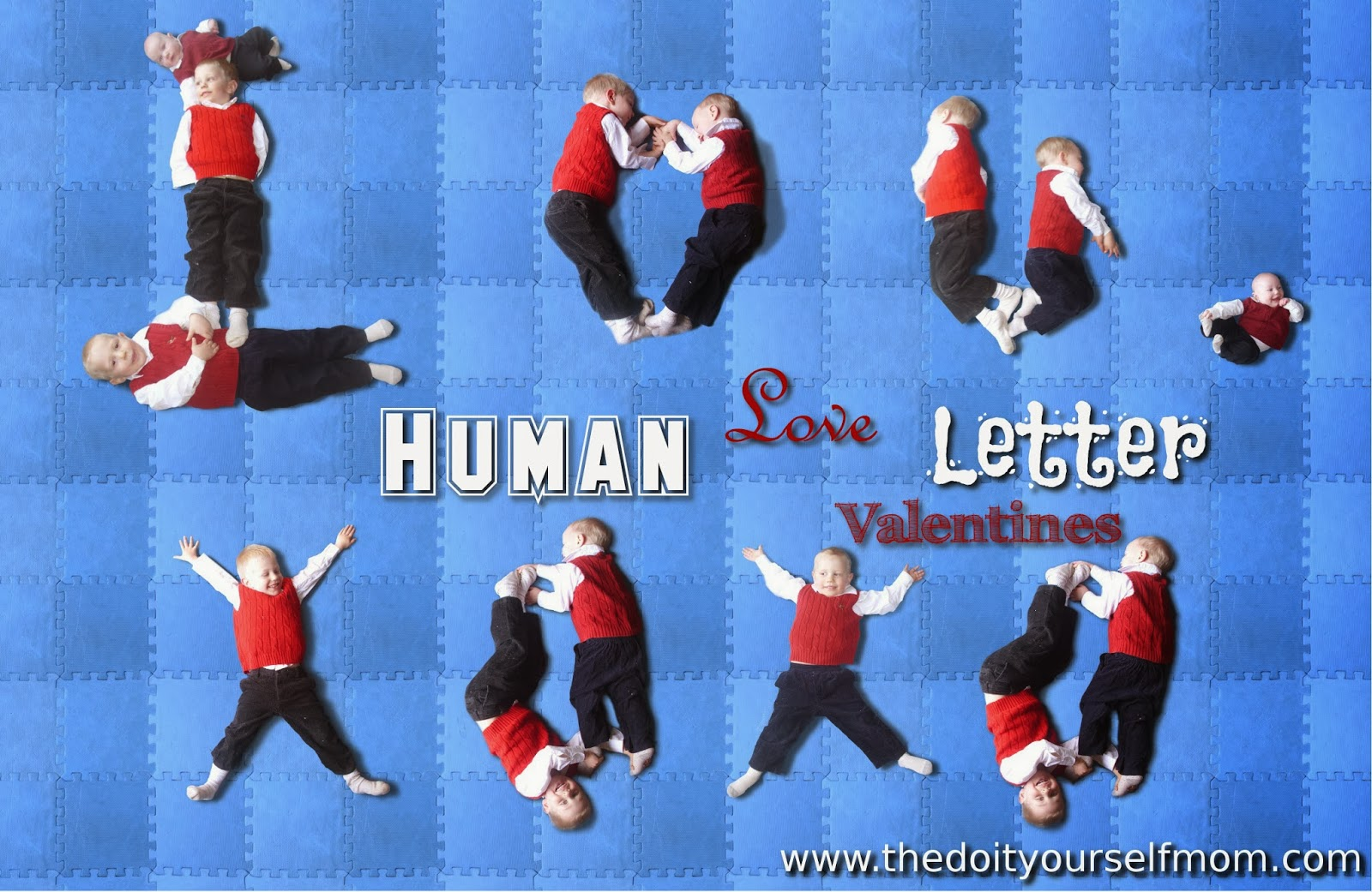 The Do-It-Yourself Mom: DIY Human Love Letter Valentines