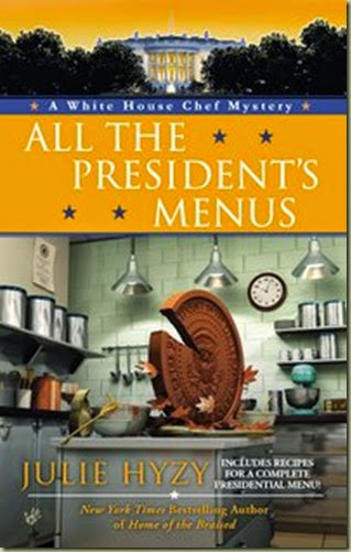 All the President's Menu - Thoughts in Progress