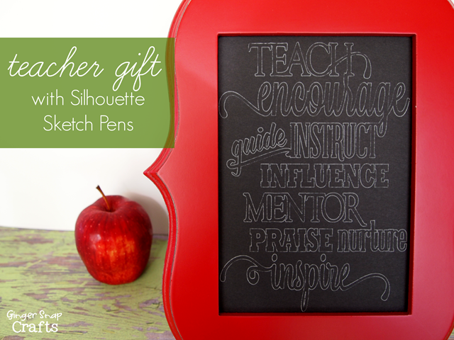 easy teacher gift with Silhouette Sketch Pens #gingersnapcrafts #tutorial #teachergift
