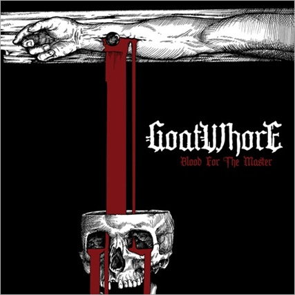 Goatwhore_BloodForTheMaster