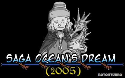 One Piece - Saga Ocean's Dream