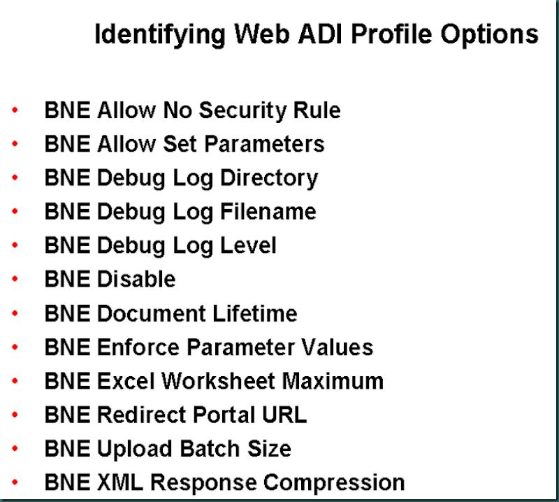 Oracle Application Techno Functional : R12 Web ADI Profile Options