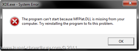 XDE.exe - System Error - The program can't start because MFPlat.dll is missing