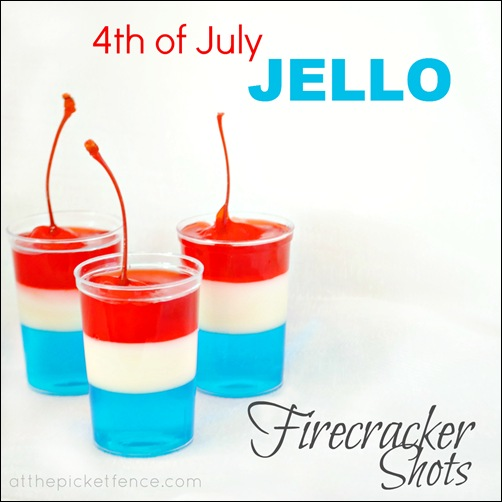 jello, shots, 4th of July, desserts, firecrackers, patriotic, alcohol