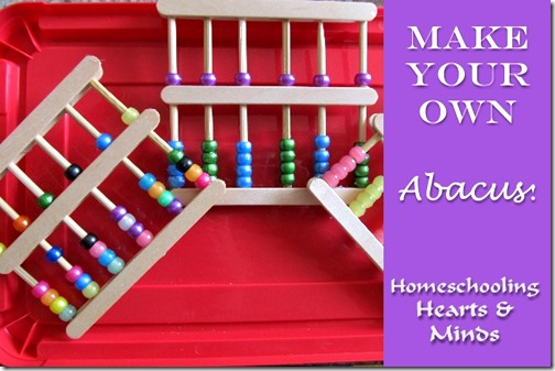 Make Your Own Abacus @ http://homeschoolheartandmind.blogspot.com