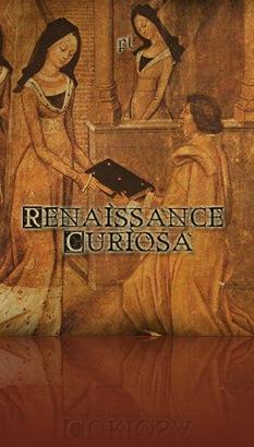 Renaissance Curiosa