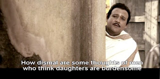 How dismal are the thoughts of men who think daughters are burdensome